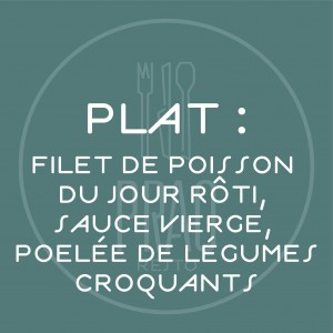 Plat : Filet de poisson du...